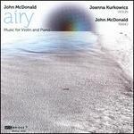 John Mcdonald: Airy - Music for Violin & Piano