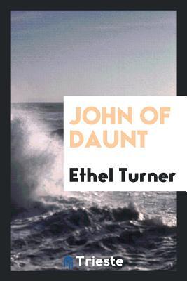 John of Daunt - Turner, Ethel