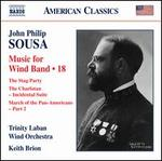 John Philip Sousa: Music for Wind Band, Vol. 18