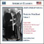 John Philip Sousa: Music for Wind Band, Vol. 3