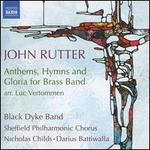 John Rutter: Anthems, Hymns and Gloria for Brass Band