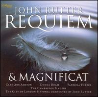 John Rutter: Requiem & Magnificat - Caroline Ashton (soprano); Donna Deam (soprano); Cambridge Singers (choir, chorus); City of London Sinfonia;...
