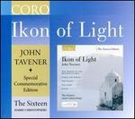 John Tavener: Ikon of Light - 70th Birthday Special Edition