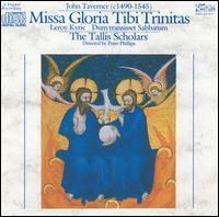 John Taverner: Missa Gloria Tibi Trinitas [1984 Recording] - The Tallis Scholars
