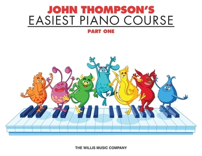 John Thompson's Easiest Piano Course - Part 1 - Book Only - Thompson, John