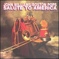 John Williams/Boston Pops Salute to America - John Williams/Boston Pops