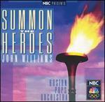 John Williams: Summon the Heroes - John Williams & the Boston Pops