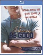 Johnny Be Good [Blu-ray] - Bud Smith