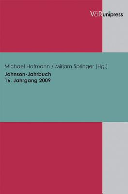 Johnson-Jahrbuch Bd. 16 / 2009 - Hofmann, Michael (Editor), and Springer, Mirjam (Editor)
