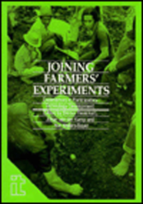 Joining Farmers Experiments: Experiences in Participatory Technology Developemnt - Haverkort, Bertus (Editor), and Waters-Bayer, A (Editor), and Van Der Kamp, J (Editor)