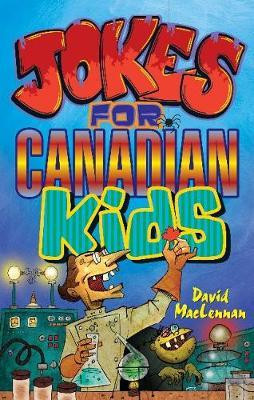 Jokes for Canadian Kids - MacLennan, David