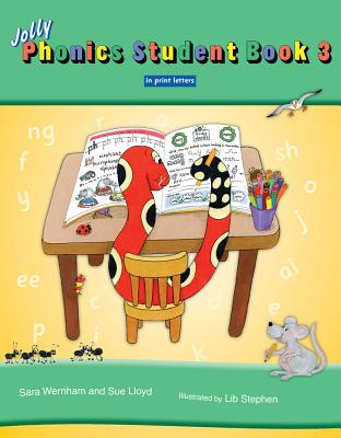 Jolly Phonics Student Book 3 (Colour in Print Letters) - Wernham, Sara, and Lloyd, Sue