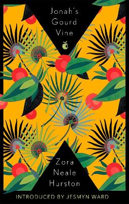 Jonah's Gourd Vine - Hurston, Zora Neale, and Ward, Jesmyn (Introduction by)