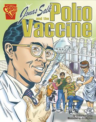 Jonas Salk and the Polio Vaccine - Krohn, Katherine