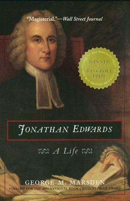 Jonathan Edwards: A Life - Marsden, George M