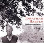Jonathan Harvey: Angels