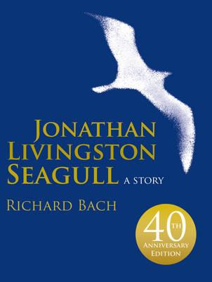 Jonathan Livingston Seagull: A Story - Bach, Richard, and Munson, Russell (Photographer)