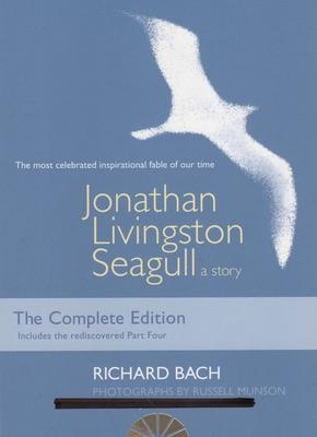 Jonathan Livingston Seagull: A Story - Bach, Richard, and Munson, Russell (Photographer)