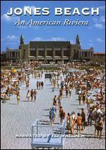 Jones Beach: An American Riviera - George P. Pozderec