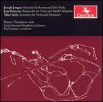Jongen: Suite for Orchesta and Viola Solo; Francaix: Rhapsodie; Serly: Concerto for Viola