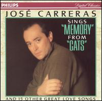 """José Carreras sings """"Memory"""" from """"Cats"""" and 15 Other Great Love Songs - José Carreras"""