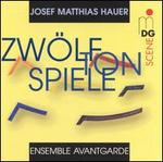 Josef Matthias Hauer: Zwölftonspiele