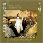 Josef Rheinberger: Nonet, Op. 139; Sextet, Op. 191b