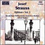 Josef Strauss: Edition - Vol. 2
