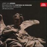 Josef Suk: Asrael; Britten: Sinfonia da Requiem