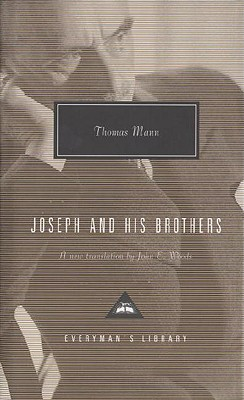 Joseph and His Brothers - Mann, Thomas