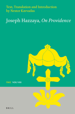 Joseph Hazzaya, on Providence: Text, Translation and Introduction - Kavvadas, Nestor