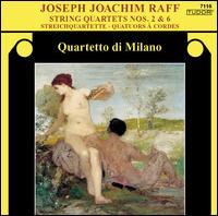 Joseph Joachim Raff: String Quartets Nos. 2 & 6 - Quartetto di Milano