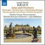Joseph Martin Kraus: Arias and Overtures