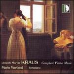 Joseph Martin Kraus: Complete Piano Music