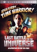 Josh Kirby...Time Warrior!: Last Battle for the Universe