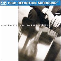 Joshua Judges Ruth - Lyle Lovett