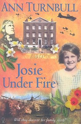 Josie Under Fire - Turnbull, Ann, Ed