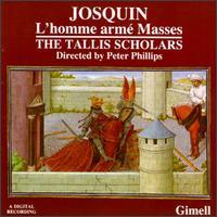 Josquin Desprez: L'homme armé Masses - Adrian Hill (alto); Ashley Stafford (tenor); Charles Daniels (tenor); Deborah Roberts (soprano); Donald Greig (bass);...