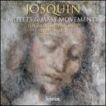 Josquin: Motets & Mass Movements