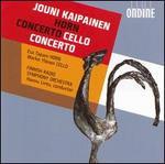 Jouni Kaipainen: Horn Concerto; Cello Concerto