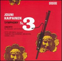 Jouni Kaipainen: Symphony No. 3 - Otto Virtanen (bassoon); Outi Kulmala (piccolo); Tampere Philharmonic Orchestra; Hannu Lintu (conductor)