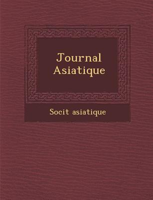 Journal Asiatique - Asiatique, Soci�t�