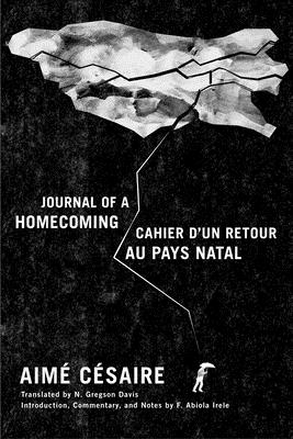 Journal of a Homecoming / Cahier D'Un Retour Au Pays Natal - Cesaire, Aime
