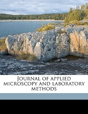 Journal of Applied Microscopy and Laboratory Methods Volume V.5 1902 - Bausch & Lomb Optical Company, & Lomb Optical Company (Creator)