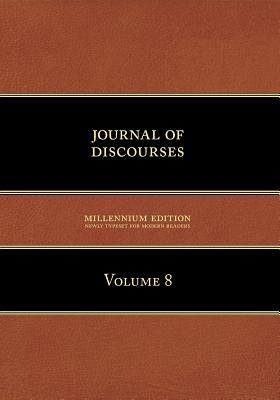 Journal of Discourses, Volume 8 - Young, Brigham