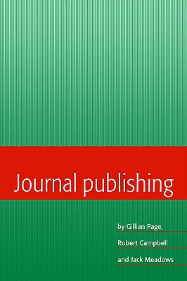 Journal Publishing - Page, Gillian, and Campbell, Robert, and Meadows, Jack