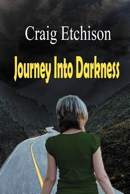 Journey Into Darkness - Etchison, Craig