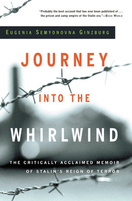 Journey Into the Whirlwind - Ginzburg, Eugenia