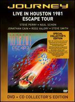 Journey: Live in Houston 1981 - The Escape Tour -
