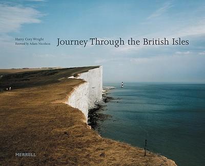 Journey Through the British Isles - Cory Wright, Harry, and Nicholson, Adam, and Wright, Harry Cory